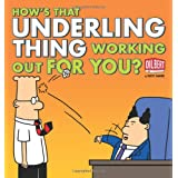 How's That Underling Thing Working Out for You?par Scott Adams