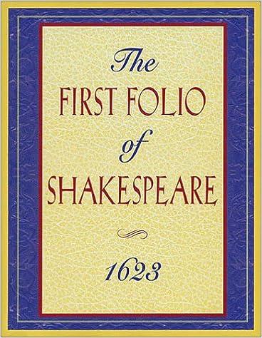 ??OFFLINE?? The First Folio Of Shakespeare 1623. habitat necesita hombre services segunda rallies access ayudaran