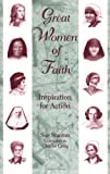 Great Women of Faith, Sue Stanton, 080914123X