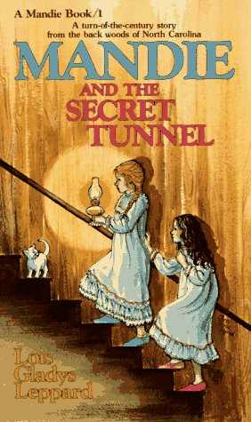 Mandie and the Secret Tunnel (Mandie, Book 1) by Bethany House Pub