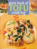 Giant Book of Tofu Cooking, K. Lee Evans and Chris Rankin, 080692957X