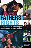 Fathers' Rights, James J. Gross, 157248375X