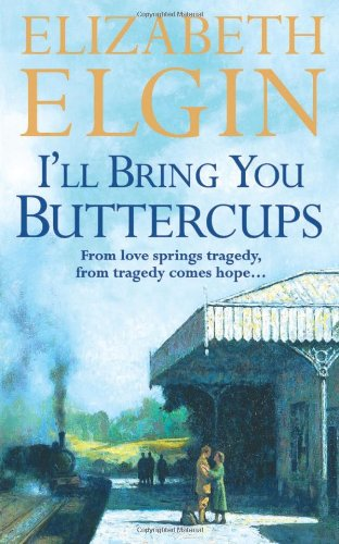 book cover of I\'ll Bring You Buttercups
