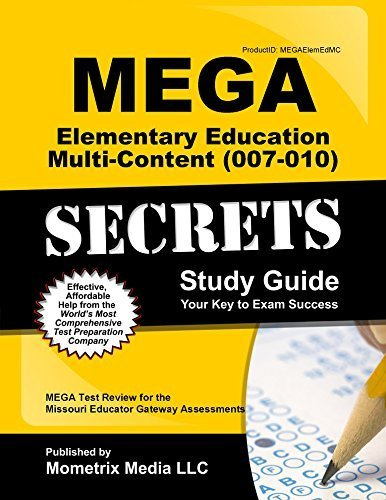 mega-elementary-education-multi-content-007-010-secrets-study-guide-mega-test-review-for-the-missour
