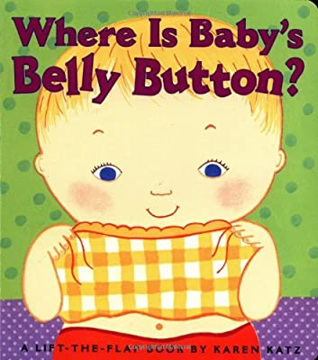 Where Is Babys Belly Button A Lift-the-flap Book by Little Simon