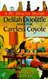 img - for Delilah doolittle and the careless coyote (Pet Detective Mystery Series) by Patricia Guiver (1998-11-01) book / textbook / text book