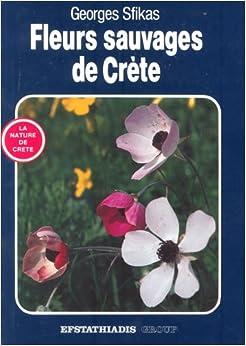 Fleurs Sauvages de Crete (Wild Flowers of Crete)