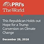 This Republican Holds out Hope for a Trump Conversion on Climate Change | Peter Thomson