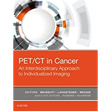 PET/CT in Cancer: An Interdisciplinary Approach to Individualized Imaging