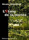 L'étang de la mariée par Provence
