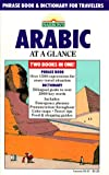 img - for Arabic at a Glance: Phrase Book and Dictionary for Travelers book / textbook / text book