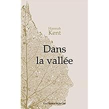 Dans la vallée (French Edition)