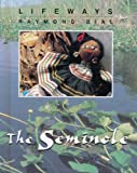 The Seminole, Raymond Bial, 0761408622