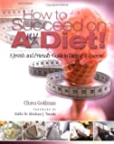 How to Succeed on Any Diet, Chava Goldman, 1931681708