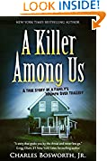 #10: A Killer Among Us: A True Story of Murder and Justice