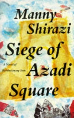 Siege of Azadi Square