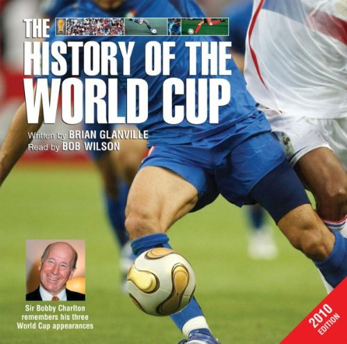 The History of the World Cup 2010 Edition (Non-fiction)