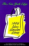 The New York Edge 1998 Savvy Shoppers' Survey, Susan B. Dollinger and Jane R. Lockshin, 1889782513
