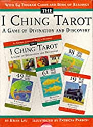 The I Ching Tarot: A Game of Divination and Discovery