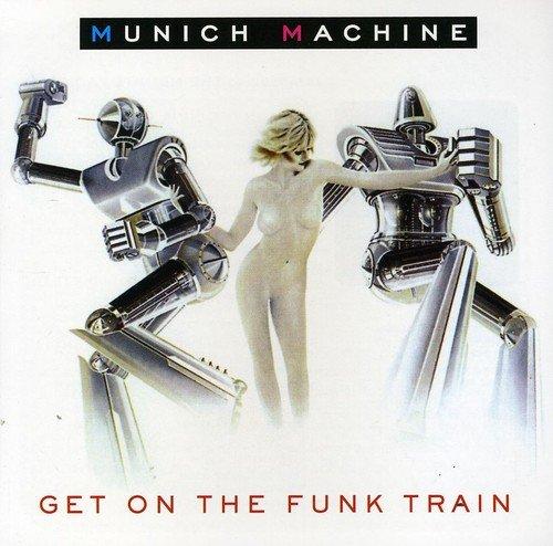 CD : Munich Machine - Get On The Train (CD)