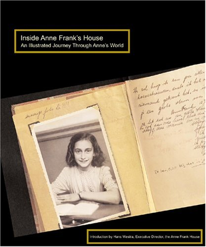Download Inside Anne Frank's House: An Illustrated Journey Through Anne's World ebook