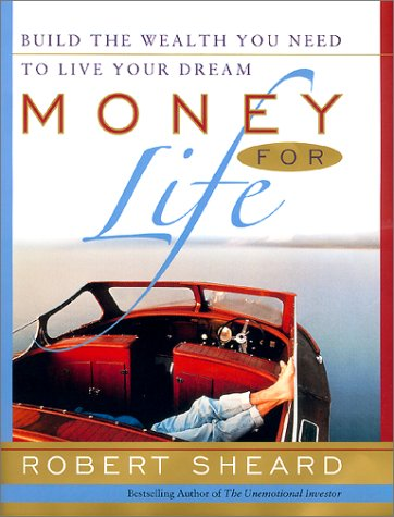 Money For Life  The 20 Factor Plan For Accumulating Wealth While You're Young