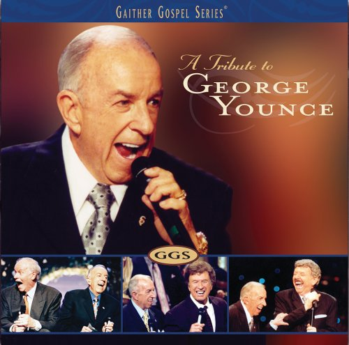 Tribute to George Younce by Spring House / EMI