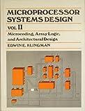 Microprocessor Systems Design, Edwin E. Klingman, 0135812313