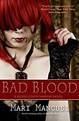 Bad Blood: A Blood Coven Vampire Novel (Blood Coven Vampires Book 4)