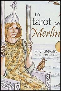 Le tarot de Merlin (1Jeu) par R. J. Stewart