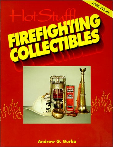 The 8 best firefighting collectibles