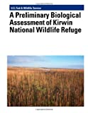 A Preliminary Biological Assessment of Kirwin National Wildlife Refuge, Murray Laubhan, 1479135437