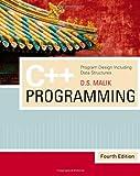 C++ Programming, D. S. Malik, 142390222X