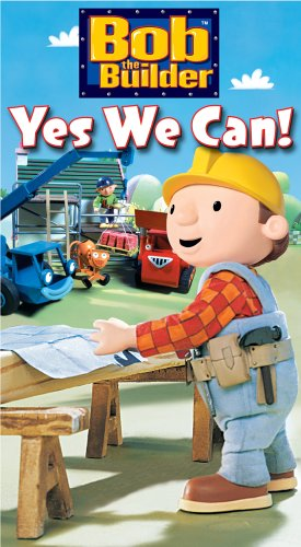(Bob: Yes We Can! )