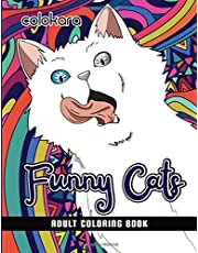Funny Cats Adult Coloring book: A Fun Coloring Gift Book for Cat Lovers  Adults Relaxation with Stress Relieving Cute cat Designs