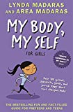 My Body, My Self for Girls, Revised 2nd Edition (What's Happening to My Body?)