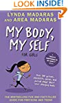 My Body, My Self for Girls: Revised E...