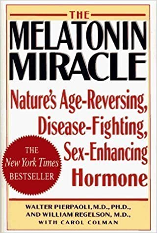 by Walter Pierpaoli (Author) MELATONIN MIRACLE: Natures Age-Reversing, Sex-Enhancing, Disease-Fighting Hormone (Hardcover) Paperback – 1995