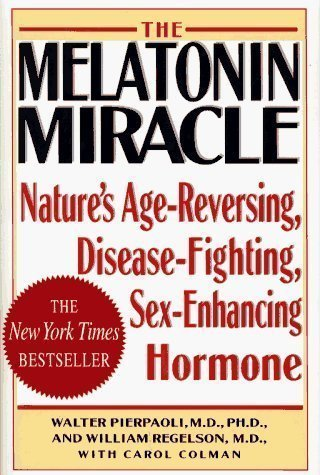 by-walter-pierpaoli-author-melatonin-miracle-natures-age-reversing-sex-enhancing-disease-fighting-ho