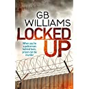 Locked Up (The Locked Trilogy Book 1)