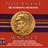 Wagner: Die Walkure / Siegfried Idyll / Tristan und Isolde / Ride of the Valkyries
