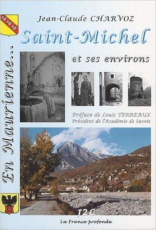 Livres gratuits En Maurienne, Saint-Michel et ses environs epub pdf