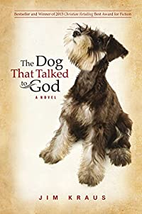 The Dog That Talked To God by Jim Kraus ebook deal