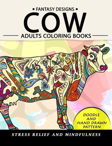 Cow Adults Coloring Books: Stress-Relief Coloring Book For Grown-Ups -