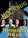 Moonbug: A Photographic History Of The Apollo Space Program