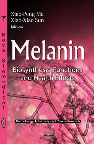 Melanin: Biosynthesis, Functions and Health Effects (Dermatology-laboratory and Clinical Research: Cell Biology Research Progress)