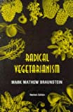 img - for Radical Vegetarianism: A Dialectic of Diet and Ethic book / textbook / text book