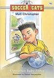 Operation Baby-Sitter, Matt Christopher, 0316137235