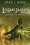 Logan James and the Fire Within (A Hardwicke Epic) (Volume 3)