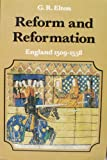 Reform and Reformation, G. Elton, 0713159537